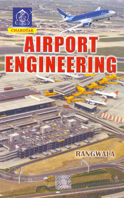 Airport Engineering 13/e 2013 by Rangwala