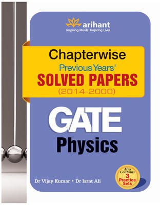 GATE - Physics  Chapterwise Previous Years Solved Papers (2014 - 2000) (English) 3rd Edition by Israt Ali Vijay Kumar