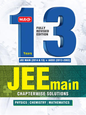 13 Years JEE Main Chapterwise Solutions (Physics / Chemistry / Mathematics) (English) by MTG Editorial Board