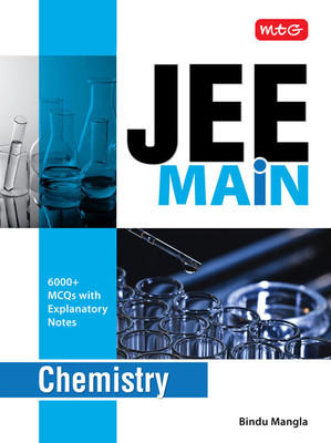 JEE Main - Chemistry (6000+ MCQs with Explanatory Notes) (English) by Bindu Mangla