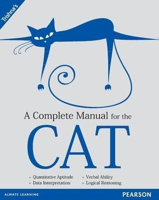 A Complete Manual for the CAT (English) 1st  Edition by Trishna