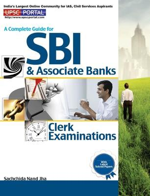 A Complete Guide for SBI and Associate Banks Clerk Examination (English) by Sachchida Nand Jha