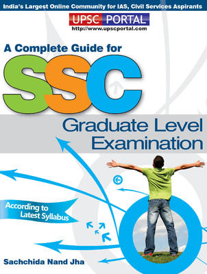 A Complete Guide for SSC Graduate Level Examination (English) 1st Edition by Sachchida Nand Jha