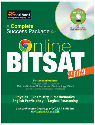 A Complete Success Package for Online BITSAT 2014 (With CD) : Comprehensive Coverage of NCERT Syllabus for Classes 11 and 12 (English) 4th Edition