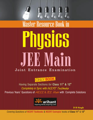 A Master Resource Book in Physics JEE Main Joint Entrance Examination (Code - B063) (English) 1st Edition by Singh D B