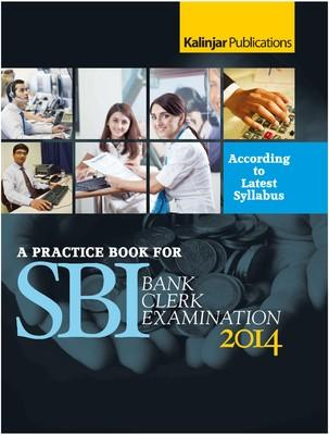 A Practice Book for SBI Bank Clerk Examination 2014 (English) 1st Edition by Kalinjar Exam Book