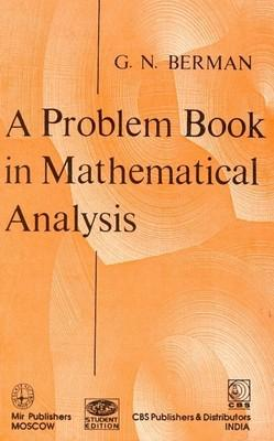 A Problem Book in Mathematical Analysis (English) 1st Edition by G N Berman