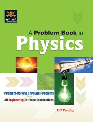 A Problem Book In Physics (English) 1st Edition by Pandey D C