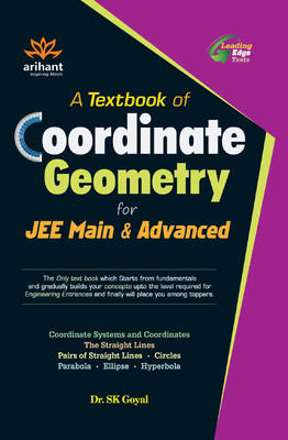 A TEXTBOOK OF COORDINATE GEOMETRY FOR JEE MAIN & ADVANCED B012 (English) by Goyal S K