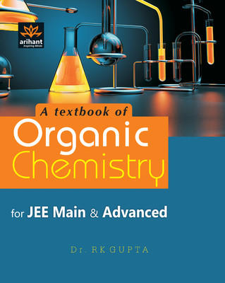 A Textbook of Organic Chemistry for JEE Main & Advanced (English) 7th Edition by R K Gupta