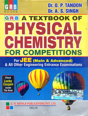 A Textbook Of Physical Chemistry For Competitions For Jee & All Other Engineering Entrance Examinations