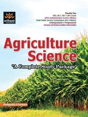 Agriculture Science: A Complete Study Package (English) 1st Edition by Pushpendra K Karhana