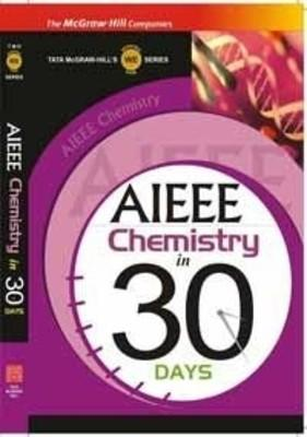 AIEEE Chemistry in 30 Days (English) 1st Edition by TMH