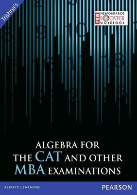 Algebra for the CAT and Other MBA Examinations (English) by T I M E