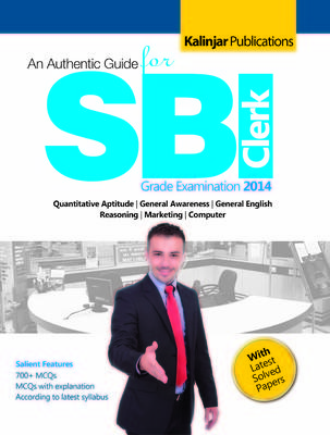 An Authentic Guide for SBI Clerk Grade Examination 2014 (English) 2nd Edition by S N Jha
