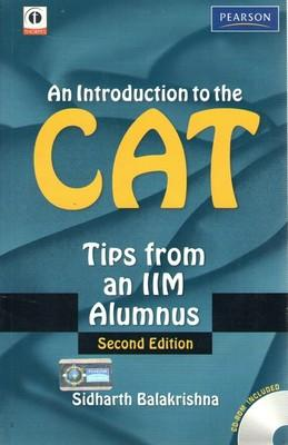 An Introduction To The CAT: Tips From An IIM Alumnus (With CD) (English) 2nd Edition by Sidharth Balakrishna