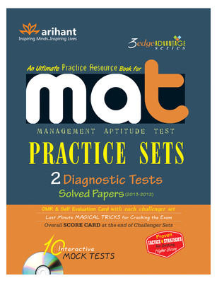 An Ultimate Practice Resource Book for MAT - Practice Sets : 2 Diagnostic Tests, Solved Papers (2013 - 2012) with CD (English) 1st Edition by Experts Compilation
