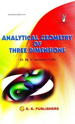 Analytical Geometry Of Three Dimensions 5th  Edition by GKP