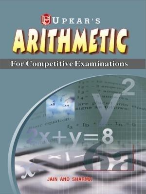 Arithmetic for Competitive Exams (English) by Sharma, Amp, Jain