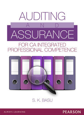 Auditing and Assurance for CA Integrated Professional Competence (English) by Basu