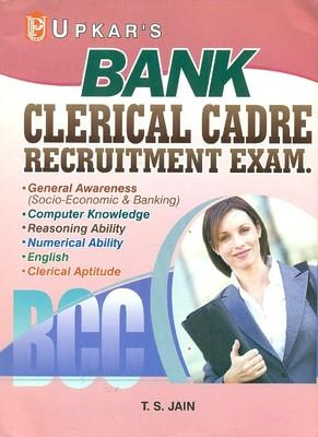 Bank Clerical Cadre Recruitment Exam (English) 01 Edition by T S Jain