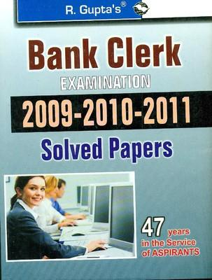 Bank Clerk Examination Solved Papers (2009, 2010 and 2011) (English) by RPH Editorial Board