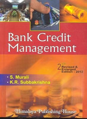 Bank Credit Management (English) 2nd  Edition by Murli, Subbakrishna