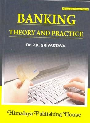 Banking Theory and Practice (English) 25th  Edition by P K Srivastava