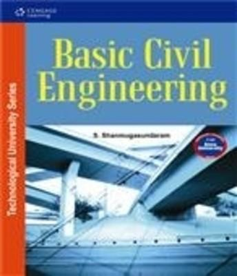 Basic Civil Engineering (for Anna University) (English) 1st Edition by S Shanmugasundaram