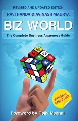 Biz World (English) by Avinash Maurya, Ravi Handa