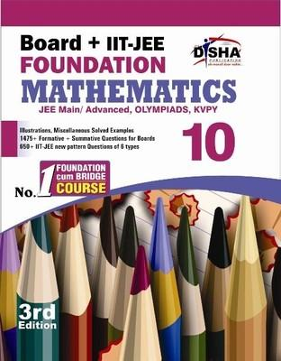 Board + IIT - JEE Foundation Mathematics (Class 10) (English) 3rd Edition by Disha Experts