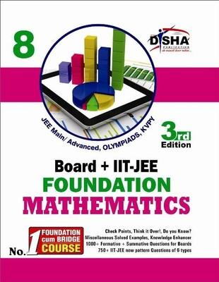 Board + IIT - JEE Foundation Mathematics (Class 8) (English) 3rd Edition by Disha Experts