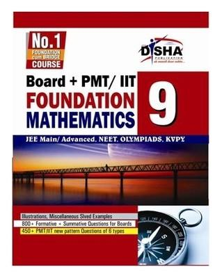 Boards + IIT Foundation Mathematics Class IX by Disha Experts