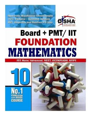 Boards + IIT Foundation Mathematics Class X by Disha Experts