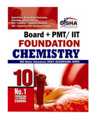 Boards + PMT/ IIT Foundation Chemistry Class X by Disha Experts