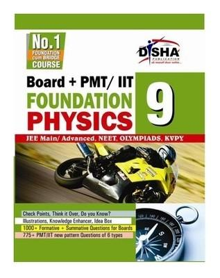 Boards + PMT/ IIT Foundation Physics Class IX by Disha Experts