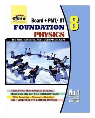 Boards + PMT/ IIT Foundation Physics Class VIII by Disha Experts