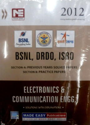 BSNL DRDO ISRO: Electronic and Communication Engineering Previous Year Solved Papers (English) 1st Edition by ME Team