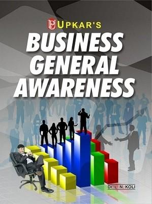 Business General Awareness by L N Koli