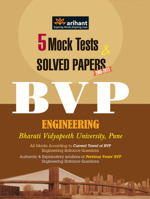 BVP Engineering : 5 Mock Tests & Solved Papers 2005 - 2013 (English) 3rd Edition by Arihant Experts