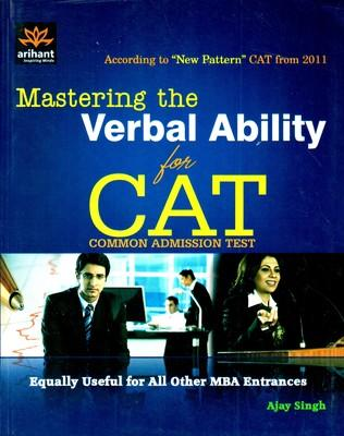 CAT Common Admission Test: Mastering the Verbal Ability (English) 1st Edition by Ajay Singh