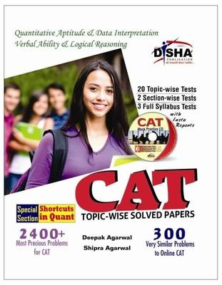 CAT Topic-wise Solved Papers with Test & Assessment CD (English) 8th Edition by Deepak Agarwal, Shipra Agarwal