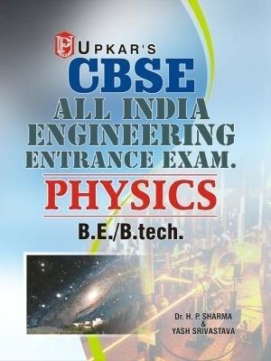 CBSE AIEEE Physics (English) by By : Dr H P Sharma, Yash Srivastava