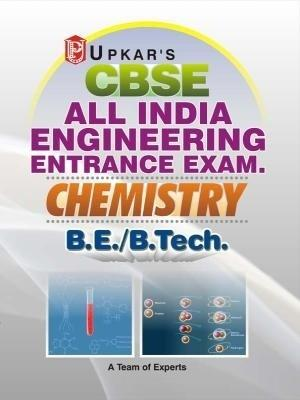 CBSE Chemistry AIEEE: All india engineering entrance exam B.E / B.Tech. (English) 01 Edition by A Team Of Expers