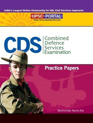 CDS Combined Defence Services Examination Practice Papers (English) by Sachchida Nand Jha
