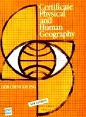 Certificate Physical and Human Geography (English) 1st Edition by GOH CHENG LEONG