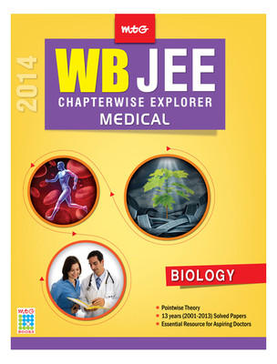 Chapterwise Explorer WB JEE 2014 - Biology : Medical (English) 1st Edition by MTG Editorial Board