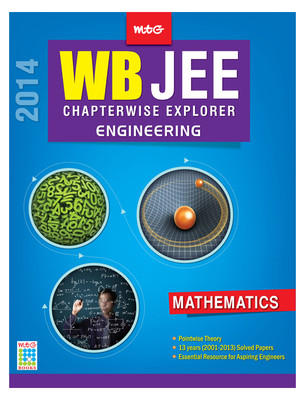 Chapterwise Explorer WB JEE 2014 - Mathematics : Engineering (English) 1st Edition by MTG Editorial Board