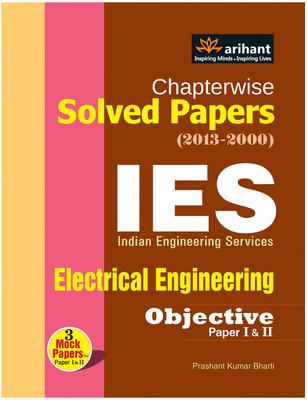 Chapterwise Solved Papers (2013 - 2000) - IES Electrical Engineering Objective Paper (Paper 1 & 2) (English) 3rd Edition by Prashant Kumar Bharti