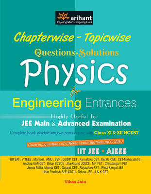 Chapterwise Topicwise Questions - Solutions Physics for Engineering Entrances PB (English) 1st Edition by Jain V